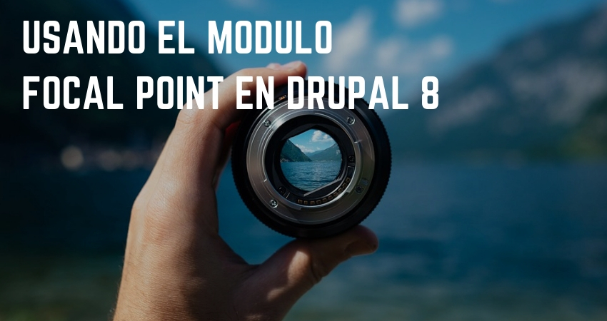 Desarrollo en Drupal 8 Focal Point